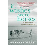 If Wishes Were Horses (BOK)