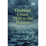 Financial Crises, 1929 to the Present (BOK)