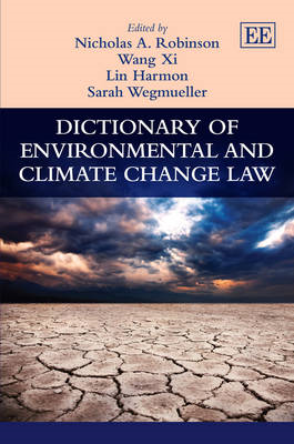 Dictionary of Environmental and Climate Change Law (BOK)