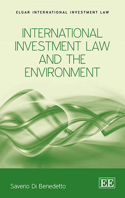 International Investment Law and the Environment (BOK)