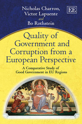 Quality of Government and Corruption from a European Perspective: A Comparative Study of Good Govern (BOK)