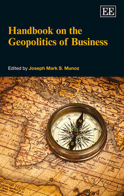 Handbook on the Geopolitics of Business