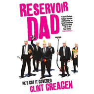 Reservoir Dad (BOK)