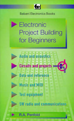 Electronic Project Building for Beginners (BOK)