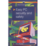 Easy PC Security and Safety (BOK)