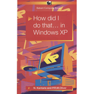 How Did I Do That... in Windows XP: BP557 (BOK)