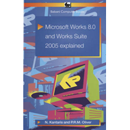Microsoft Works 8.0 and Works Suite 2005 Explained (BOK)