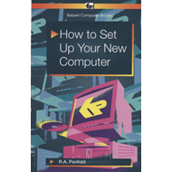 How to Set Up Your New Computer (BOK)