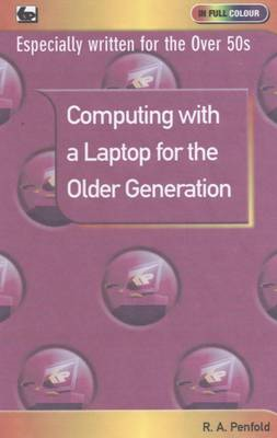 Computing with a Laptop for the Older Generation (BOK)