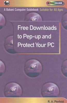 Free Downloads to Pep Up and Protect Your PC (BOK)