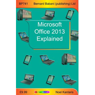 Microsoft Office 2013 Explained (BOK)