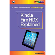 Kindle Fire HDX Explained (BOK)