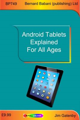 Android Tablets Explained for All Ages (BOK)