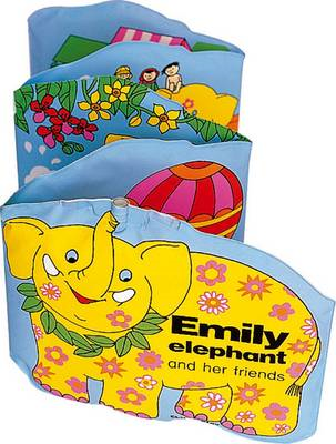 Emily the Elephant and Her Friends (BOK)
