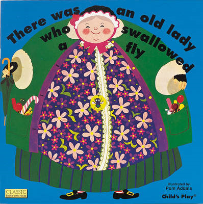 There Was an Old Lady Who Swallowed a Fly (BOK)