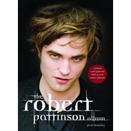 The Robert Pattinson Album (BOK)