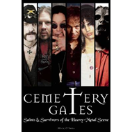 Cemetery Gates: Saints and Survivors of the Heavy Metal Scene (BOK)