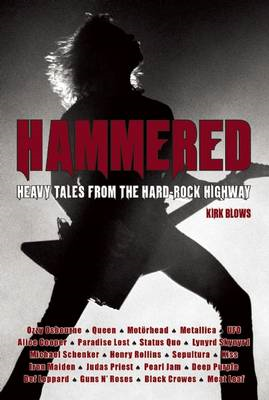 Hammered: Heavy Tales from the Hard-Rock Highway (BOK)