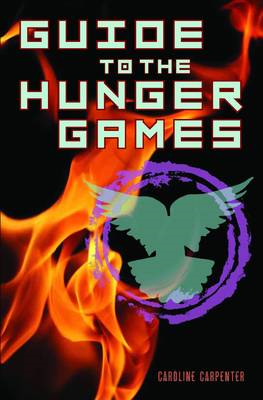 Guide to the Hunger Games (BOK)