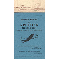 Air Ministry Pilot's Notes: Supermarine Spitfire IX, XI and XVI (BOK)