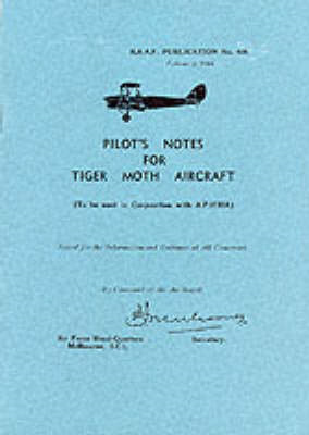 Pilot's Notes for Tiger Moth Aircraft (BOK)