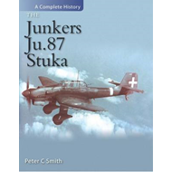 The Junkers Ju 87 Stuka: A Complete History (BOK)