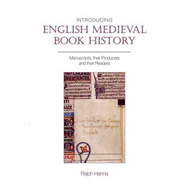 Introducing English Medieval Book History: Manuscripts, Their Producers and Their Readers (BOK)
