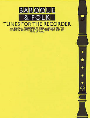 Baroque and Folk Tunes for the Recorder (BOK)
