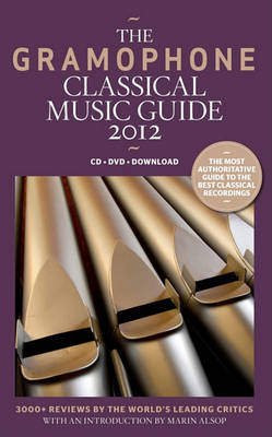 The Gramophone Classical Music Guide: 2012 (BOK)