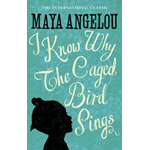 I Know Why The Caged Bird Sings (BOK)