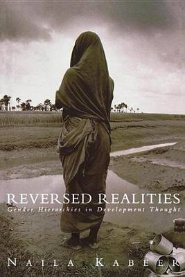 Reversed Realities: Gender Hierarchies in Development Thought (BOK)