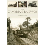 Cambrian Railways: a New History (BOK)