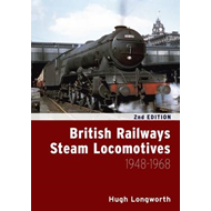 British Railways Steam Locomotives 1948 - 1968 (BOK)