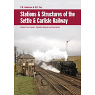 Stations & Structures of the Settle & Carlisle Railway (BOK)