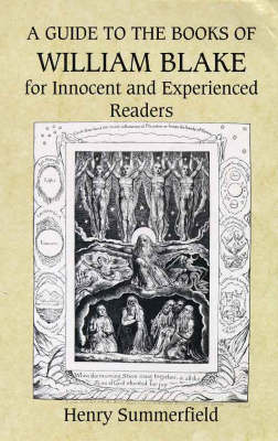 A Guide to the Books of William Blake for Innocent and Experienced Readers (BOK)