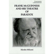 Frank McGuinness and His Theatre of Paradox (BOK)