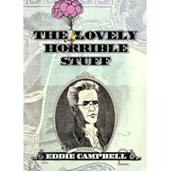 The Lovely Horrible Stuff (BOK)