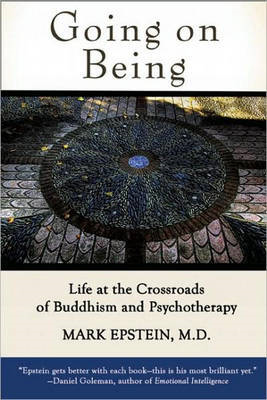 Going on Being: Life at the Crossroads of Buddhism and Psychotherapy (BOK)