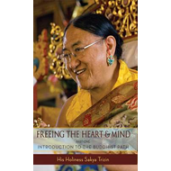 Freeing the Heart and Mind: Introduction to the Buddhist Path (BOK)