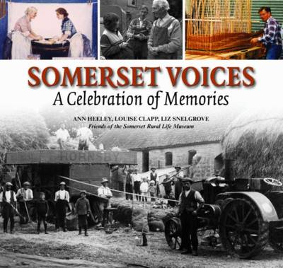 Somerset Voices: A Celebration of Memories (BOK)