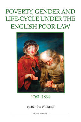 Poverty, Gender and Life-cycle Under the English Poor Law, 1760-1834 (BOK)