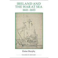 Ireland and the War at Sea, 1641-1653 (BOK)