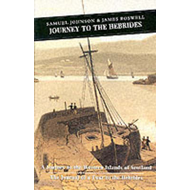 Journey to the Hebrides: A Journey to the Western Islands of Scotland & the Journal of a Tour to the (BOK)