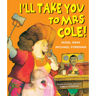 I'll Take You To Mrs Cole! (BOK)