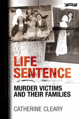 Life Sentence: Murder Victims and Their Families (BOK)