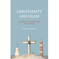 Christianity and Islam (BOK)