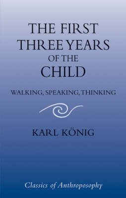 First Three Years of the Child (BOK)