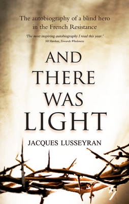And There Was Light (BOK)