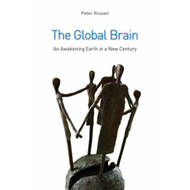 The Global Brain: The Awakening Earth in a New Century (BOK)