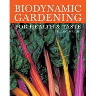 Biodynamic Gardening: For Health and Taste (BOK)